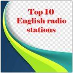 Top 10 online English radio stations
