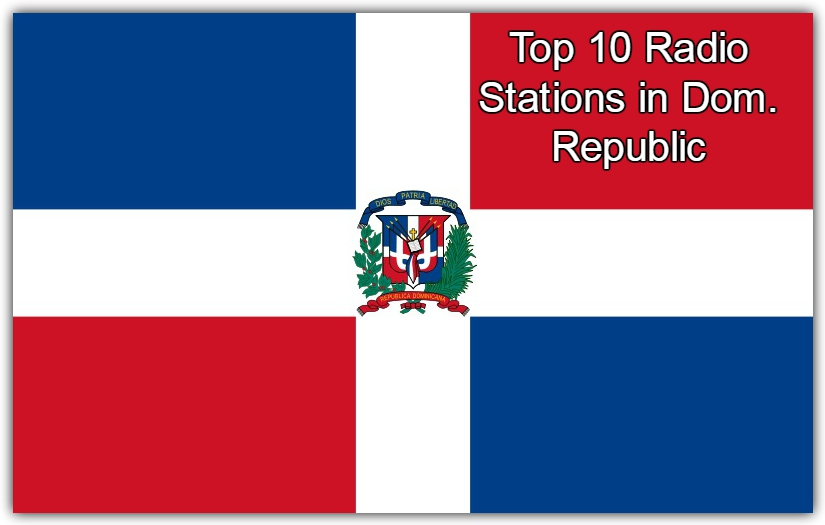 online Top 10 Radio Stations in Dom. Republic