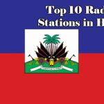 Top 10 online Radio Stations in Haiti