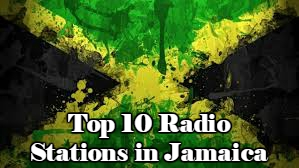 Top 10 online Radio Stations in Jamaica