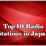 Top 10 online Radio Stations in Japan