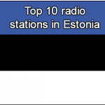 Top online 10 radio stations in Estonia