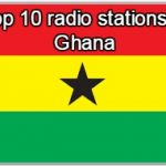 Top 10 live online radio stations in Ghana