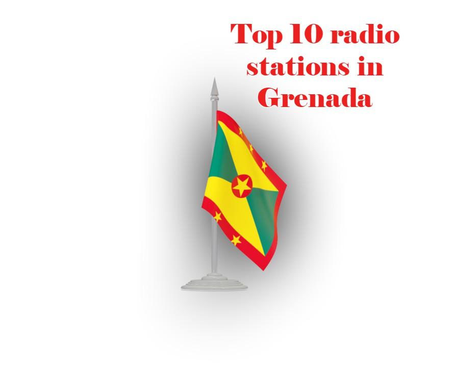 Top 10 online radio stations in Grenada