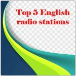 Top 5 live English radio stations