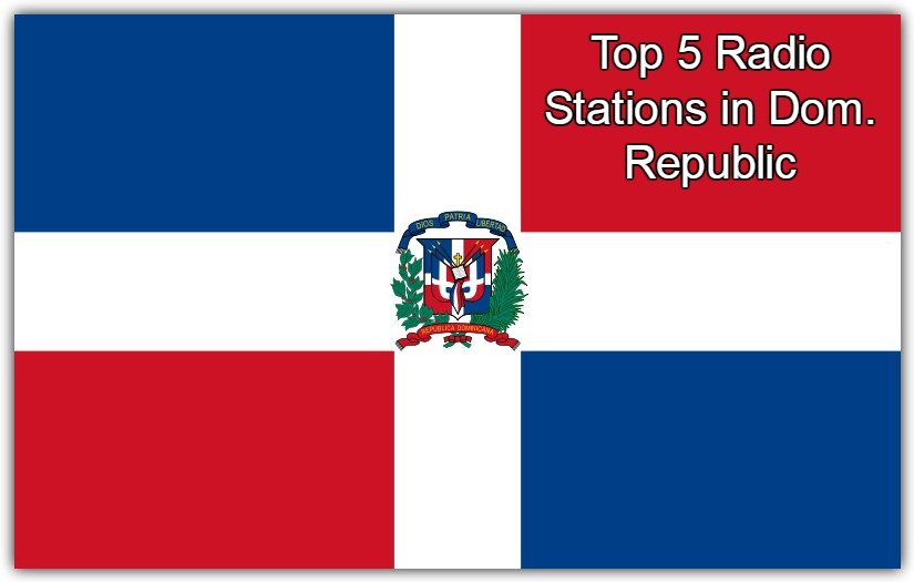 Top 5 online Radio Stations in Dom. Republic