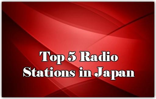 Top 5 online Radio Stations in Japan