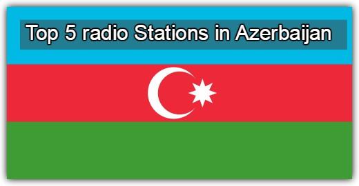 Top 5 online radio Stations in Azerbaijan