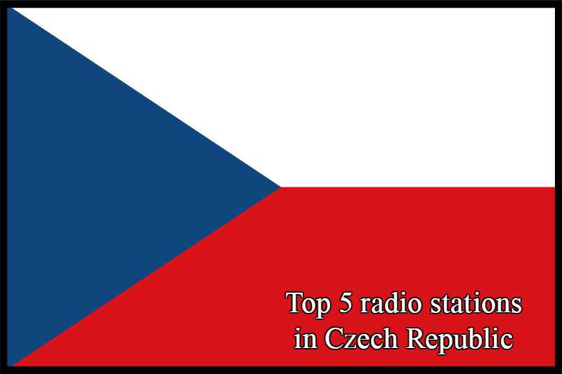 Top 5 live online radio stations in Czech Republic