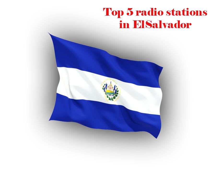 Top 5 online radio stations in ElSalvador