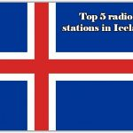 Top 5 online radio stations in Iceland