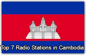 Top 7 Radio Stations in Cambodia