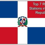 live online Top 7 Radio Stations in Dom. Republic