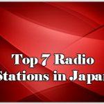 Top 7 online Radio Stations in Japan