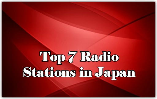 Top 7 online Radio Stations in Japan