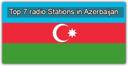 Top 7 live radio Stations in Azerbaijan