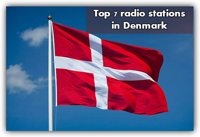 Top 7 live online radio stations in Denmark