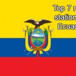Top 7 live online radio stations in Ecuador
