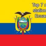 Top 7 live online radio stations in Ecuador