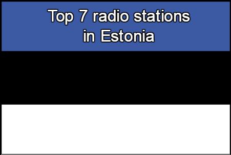 Top 7 online radio stations in Estonia