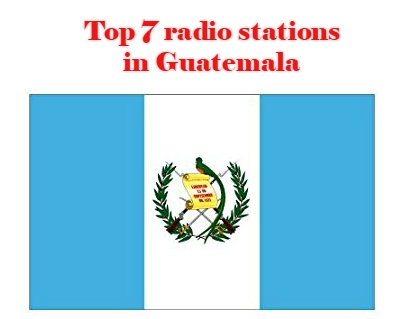 Top 7 online radio stations in Guatemala
