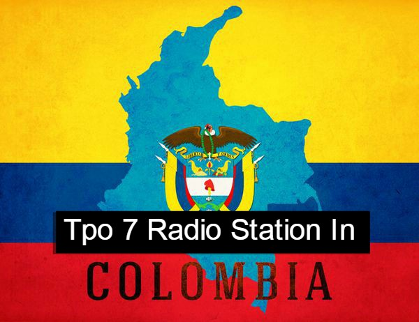 Tpo 7 Radio Station In Colombia