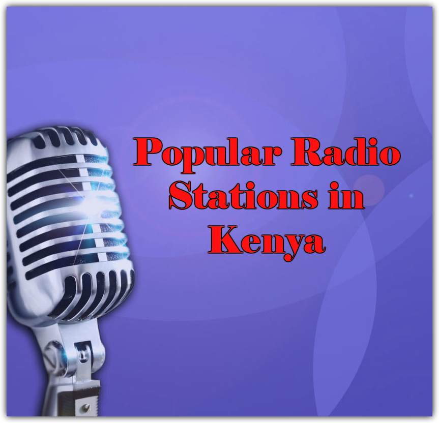 Popular Radio Stations in Kenya online