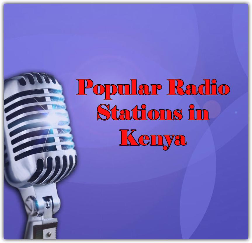 Popular Radio Stations in Kenya online