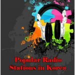 Popular online Radio Stations in Korea