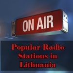 Popular online Radio Stations in Lithuania