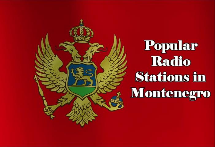 Popular online Radio Stations in Montenegro
