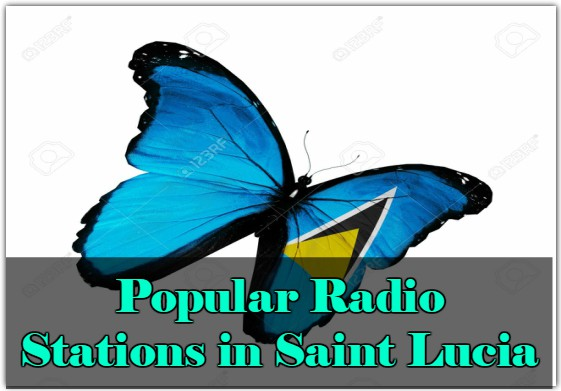 Popular live online Radio Stations in Saint Lucia