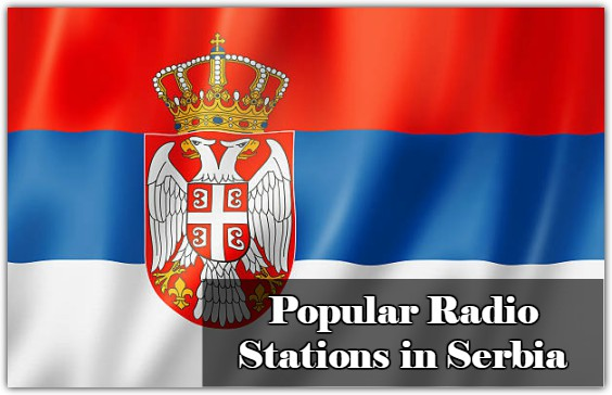 Popular online Radio Stations in Serbia