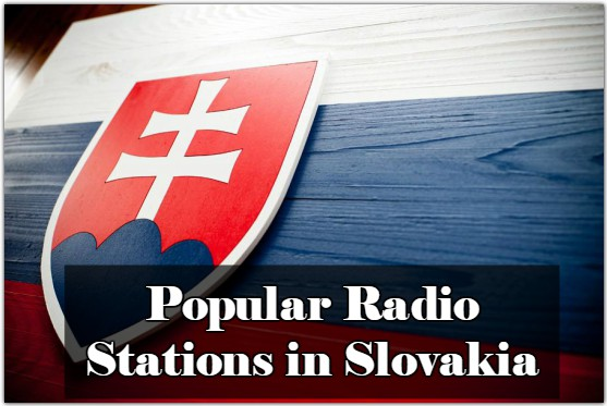 Popular online Radio Stations in Slovakia