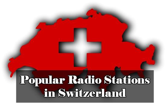 Popular Radio Stations in Switzerland online