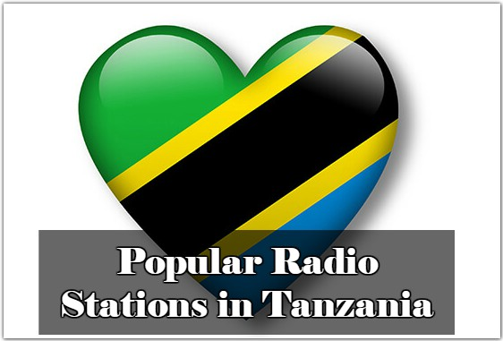 Popular Radio Stations in Tanzania live online