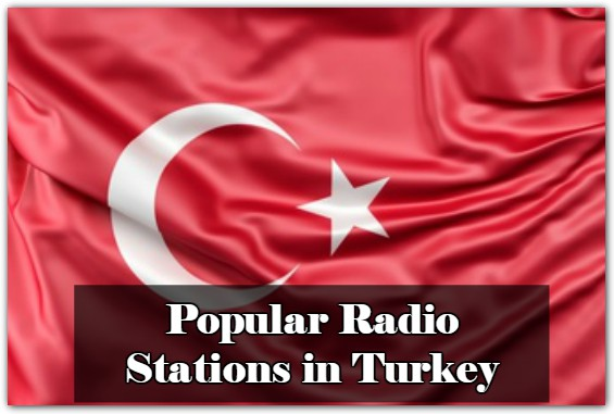 Popular Radio Stations in Turkey online