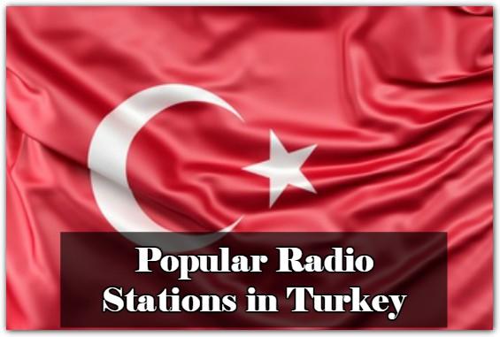 Popular Radio Stations in Turkey online