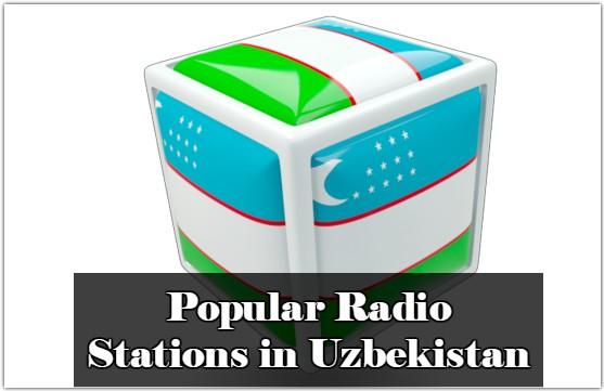 Popular Radio Stations in Uzbekistan live