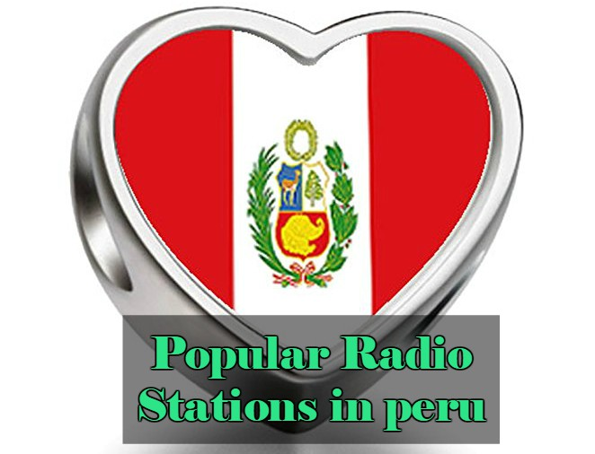 Popular live online Radio Stations in peru