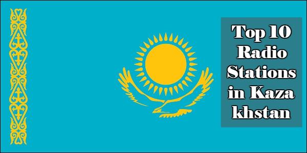 Top 10 online Radio Stations inKazakhstan