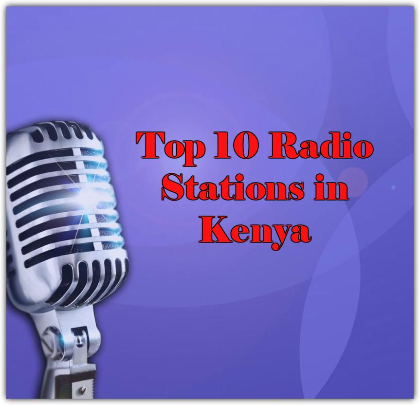 Top 10 online Radio Stations in Kenya