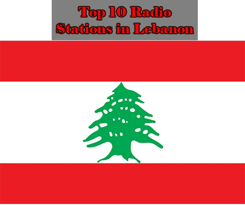 Top 10 Radio Stations in Lebanon live