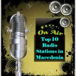 Top 10 online Radio Stations in Macedonia