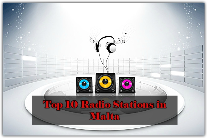 Top 10 live online Radio Stations in Malta