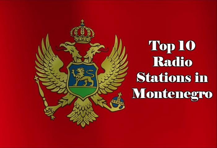Top 10 online Radio Stations in Montenegro