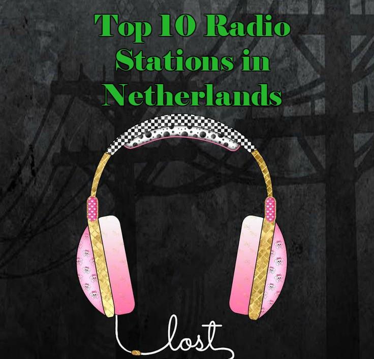 Top 10 online Radio Stations in Netherlands
