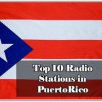 Top 10 online Radio Stations in PuertoRico