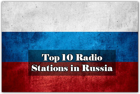 Top 10 live online Radio Stations in Russia