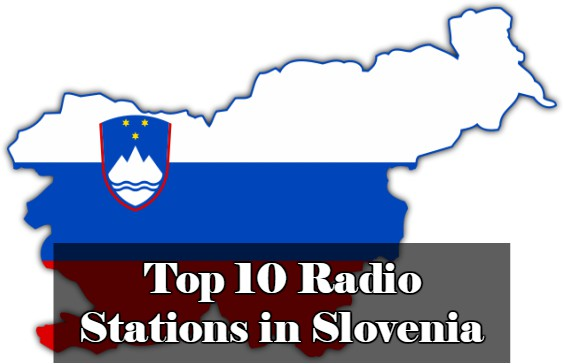 Top 10 online Radio Stations in Slovenia